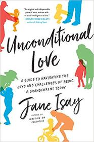 Unconditional Love by Jane Isay